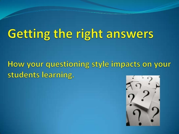Mary Budd Rowe's research shows                          What you do after asking                           a question imp...