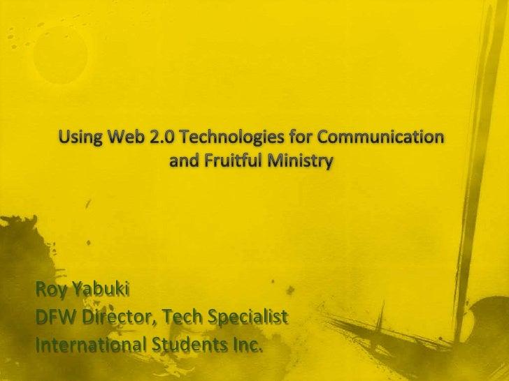 Roy Yabuki DFW Director, Tech Specialist International Students Inc.