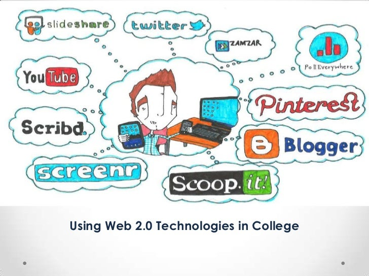 Using Web 2.0 Technologies in College