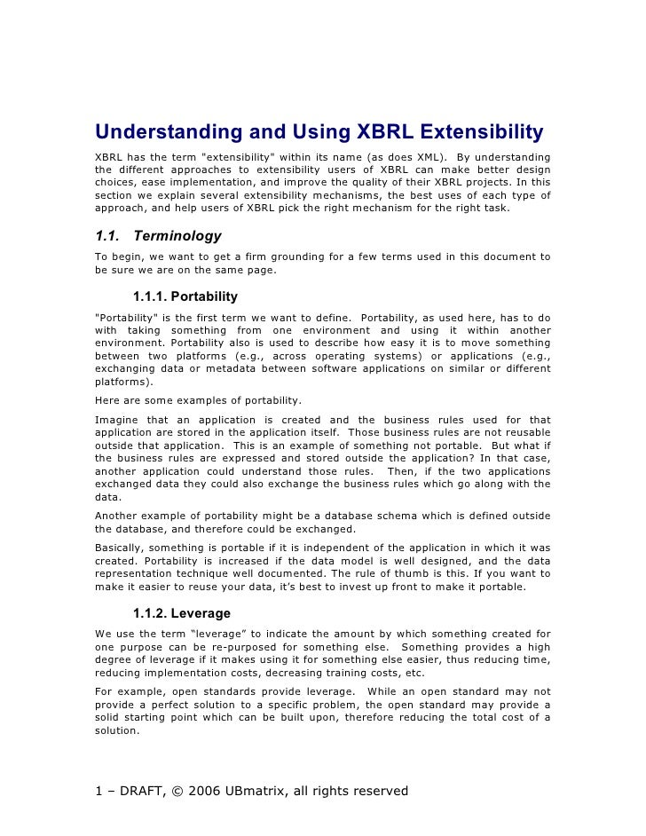 "Understanding and Using XBRL Extensibility XBRL has the term ""extensibility"" within its name (as does XML). By understandi..."