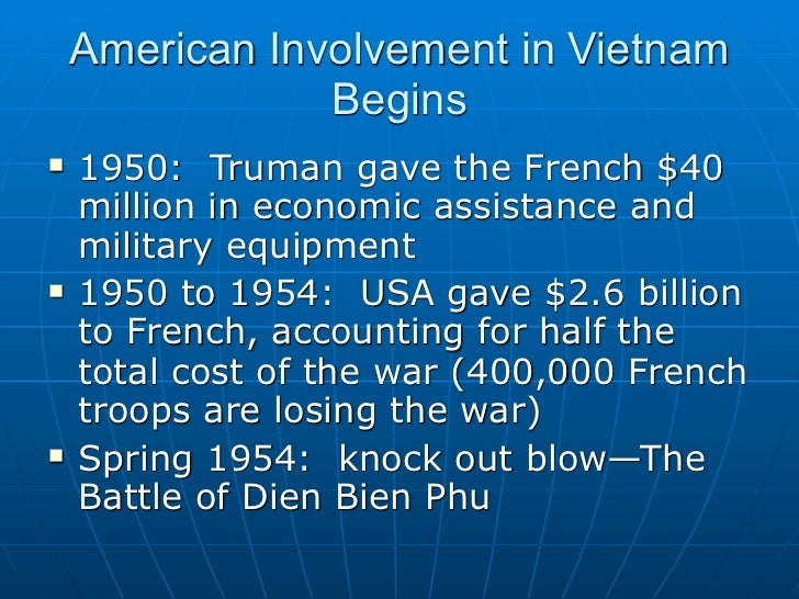 the reason for the involvement of america in the vietnam war And in vietnam as the resistance war against america forces from vietnam one reason given for involvement in the vietnam war.