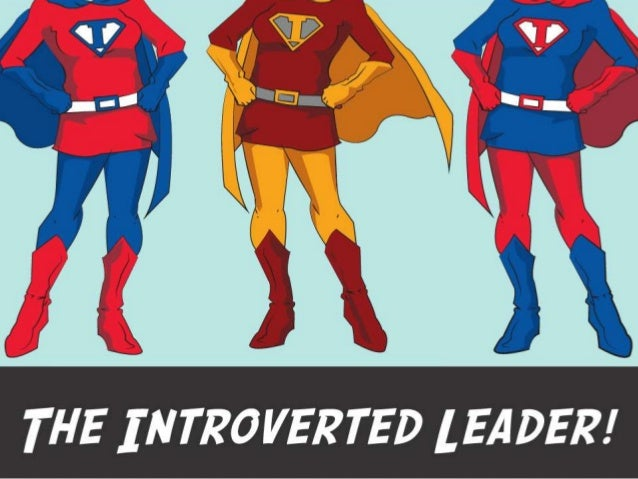 Reversing the Extroverted Leadership