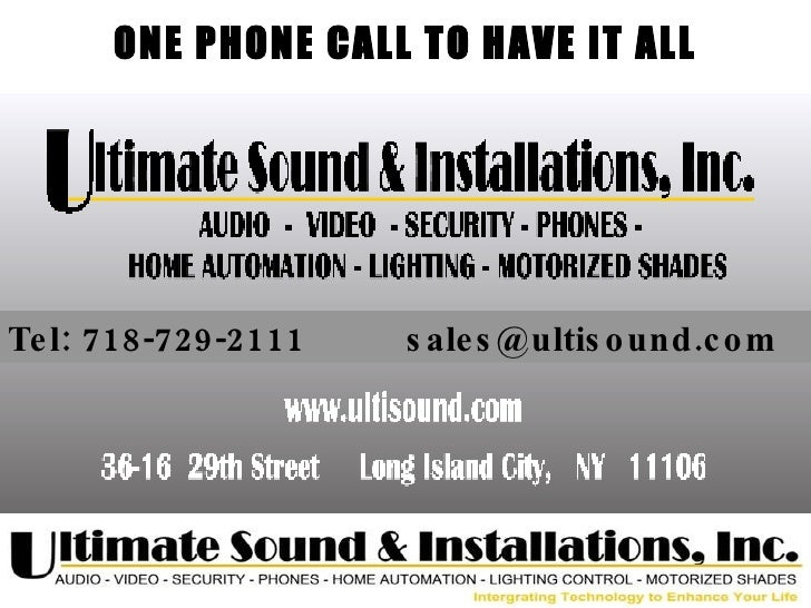 ONE PHONE CALL TO HAVE IT ALL Tel: 718-729-2111  [email_address]