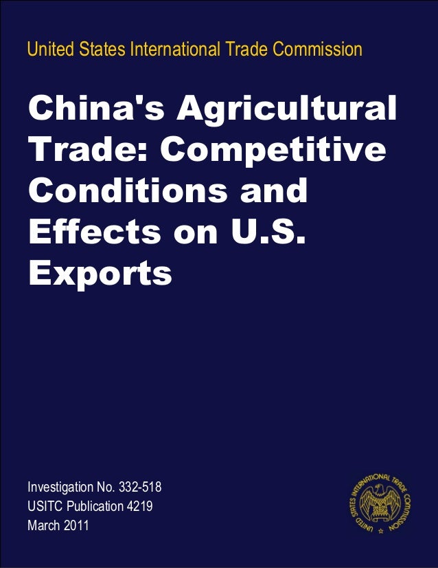 United States International Trade Commission Investigation No. 332-518 USITC Publication 4219 March 2011 China's Agricultu...