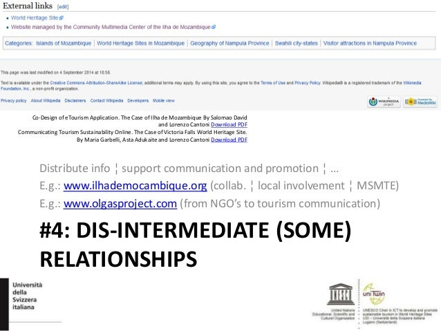 #4: DIS-INTERMEDIATE (SOME) RELATIONSHIPS Distribute info ¦ support communication and promotion ¦ … E.g.: www.ilhademocamb...