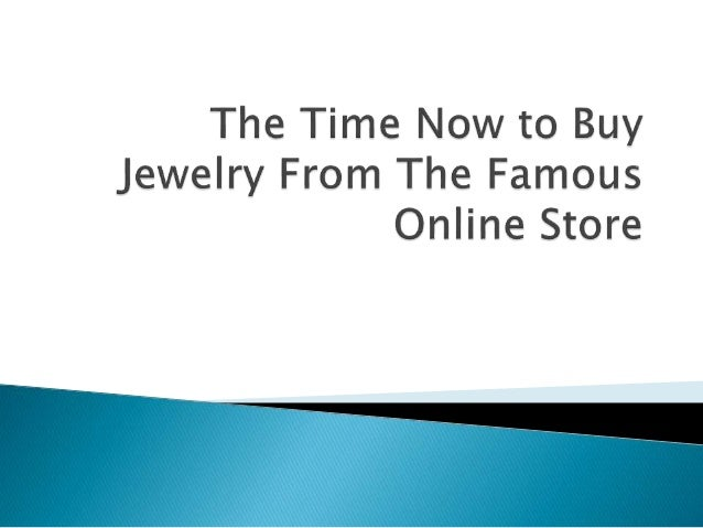 Usjewelryliquidation time to buy jewelry from famous for Where to buy jewelry online