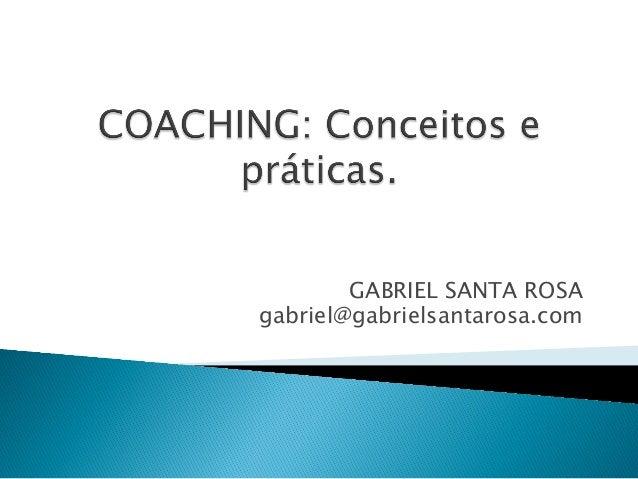 GABRIEL SANTA ROSA gabriel@gabrielsantarosa.com
