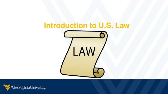 Introduction to U.S. Law