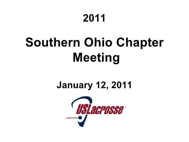 2011 <ul><li>Southern Ohio Chapter Meeting  </li></ul><ul><li>January 12, 2011 </li></ul>