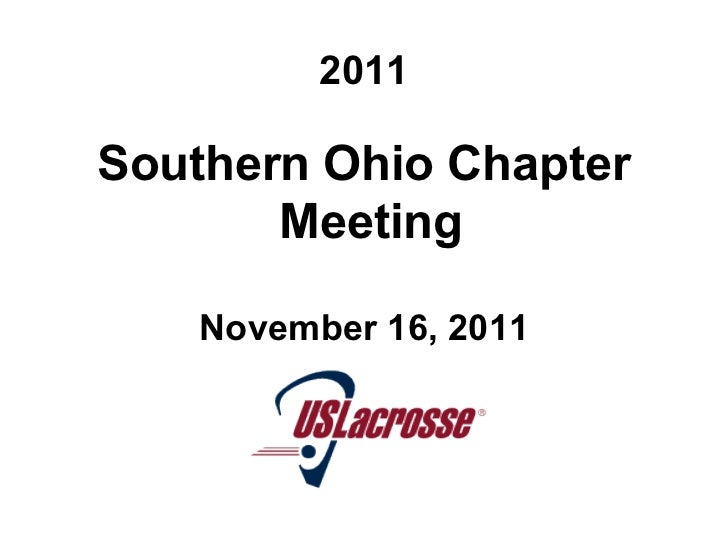 2011 <ul><li>Southern Ohio Chapter Meeting  </li></ul><ul><li>November 16, 2011 </li></ul>