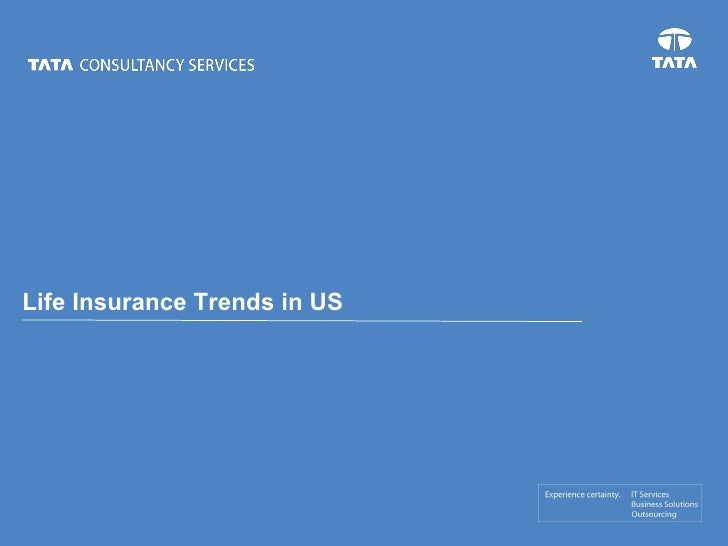 Life Insurance Trends in US