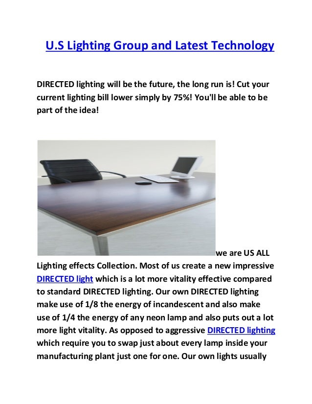 Attractive U.S Lighting Group And Latest Technology DIRECTED Lighting Will Be The  Future, ... Ideas