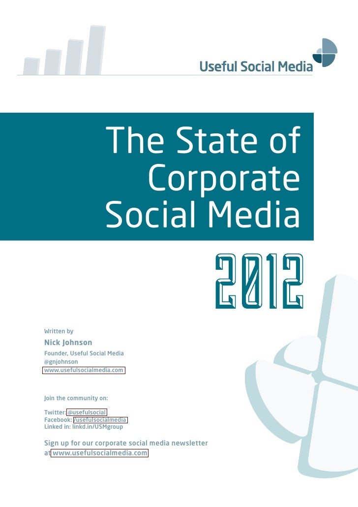 The State of                       Corporate                     Social MediaWritten byNick JohnsonFounder, Useful Social ...