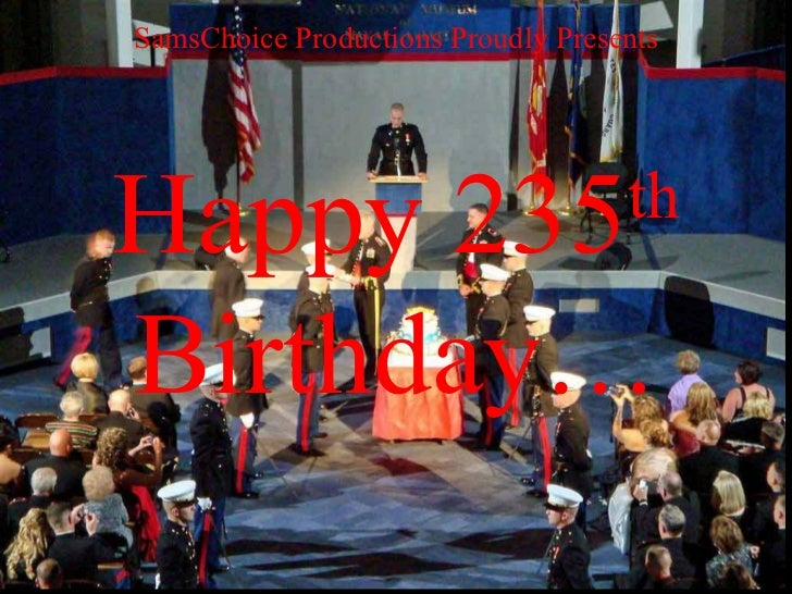 SamsChoice Productions Proudly Presents Happy 235 th  Birthday…