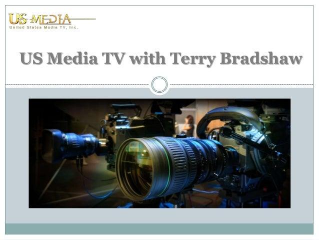 US Media TV with Terry Bradshaw