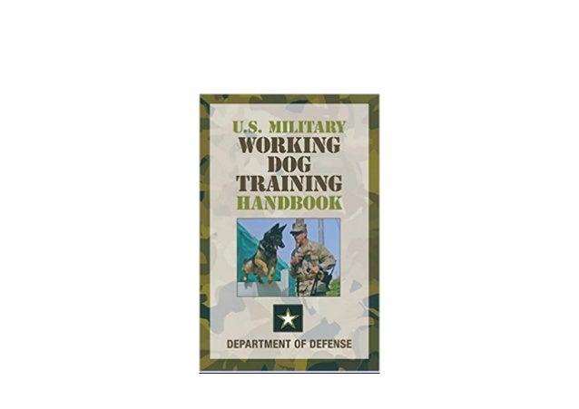 U.S Military Working Dog Training Handbook
