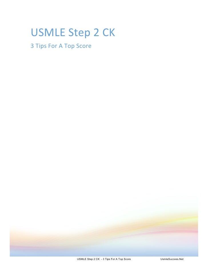 USMLEStep2CK 3TipsForATopScore                       USMLE Step 2 CK - 3 Tips For A Top Score   UsmleSuccess.Net