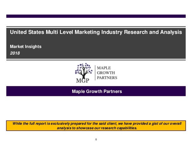 0 United States Multi Level Marketing Industry Research and Analysis Market Insights 2018 Maple Growth Partners While the ...