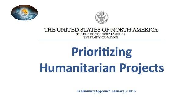 Priori%zing	 Humanitarian	Projects	 Preliminary	Approach:	January	3,	2016