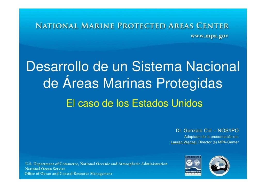 Desarrollo de un Sistema Nacional  de Áreas Marinas Protegidas      El caso de los Estados Unidos                         ...