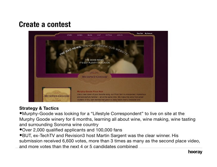 """Create a contest     Strategy & Tactics •Murphy-Goode was looking for a """"Lifestyle Correspondent"""" to live on site at the ..."""