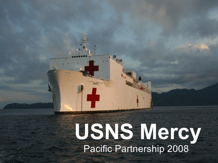USNS Mercy Pacific Partnership 2008
