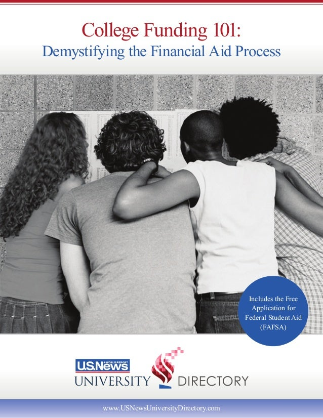 College Funding 101:Demystifying the Financial Aid Process                                              Includes the Free ...