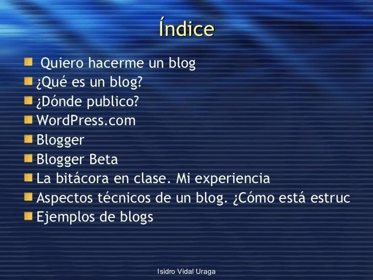 Uso did�ctico de los blogs Slide 2