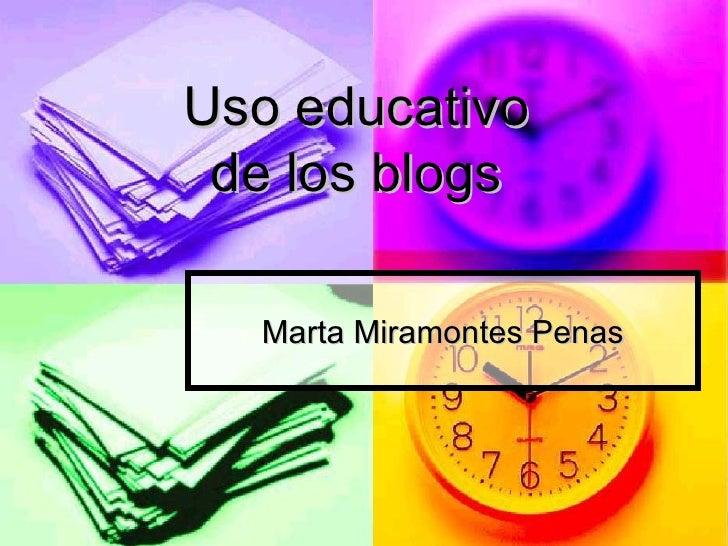 Marta Miramontes Penas Uso educativo  de los blogs