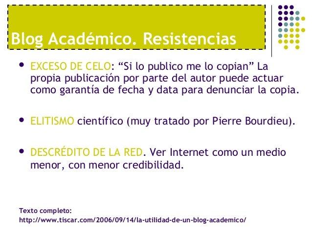 """Blog Académico. Resistencias   EXCESO DE CELO: """"Si lo publico me lo copian"""" La    propia publicación por parte del autor ..."""