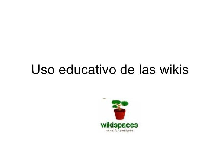 Uso educativo de las wikis