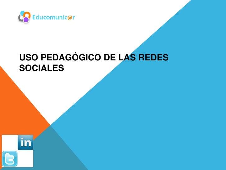 USO PEDAGÓGICO DE LAS REDESSOCIALES