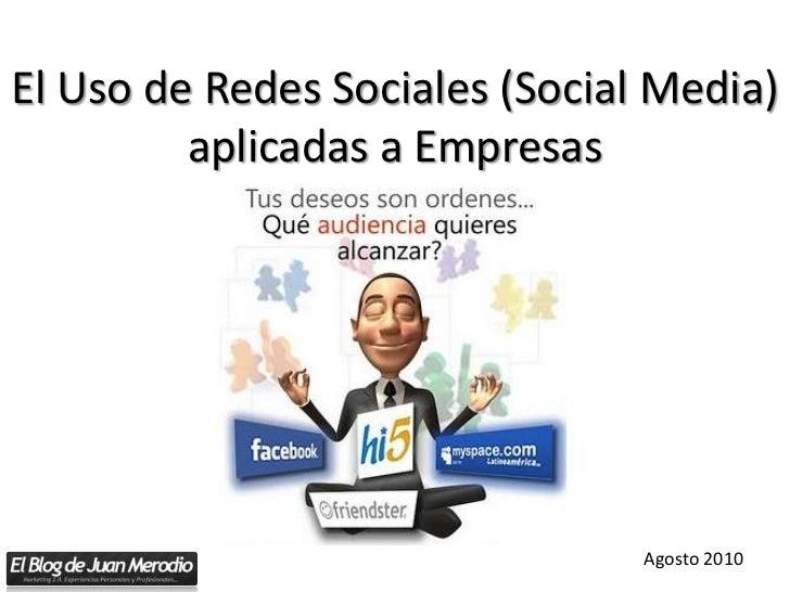 El Uso de Redes Sociales (Social Media) aplicadas a Empresas