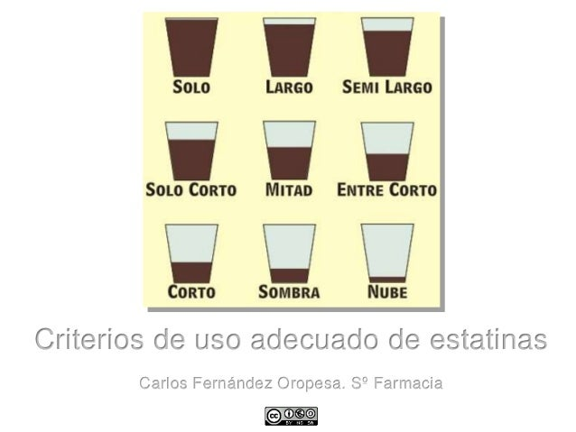Criterios de uso adecuado de estatinas Carlos Fernández Oropesa. Sº Farmacia