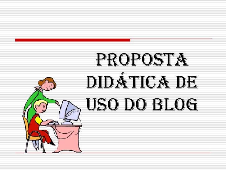 Proposta didática de uso do blog