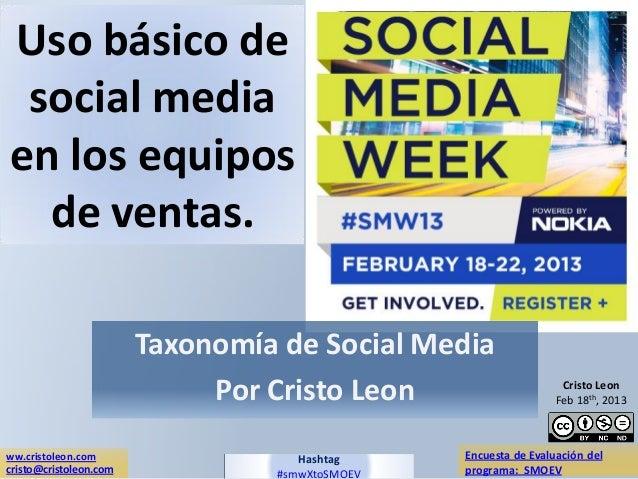 Uso básico de social mediaen los equipos  de ventas.                        Taxonomía de Social Media                     ...