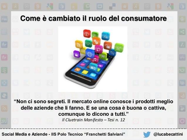"""Come è cambiato il ruolo del consumatore """"Non ci sono segreti. Il mercato online conosce i prodotti meglio delle aziende c..."""