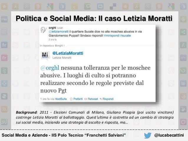 """Politica e Social Media: Il caso Letizia Moratti Social Media e Aziende - IIS Polo Tecnico """"Franchetti Salviani"""" Backgroun..."""