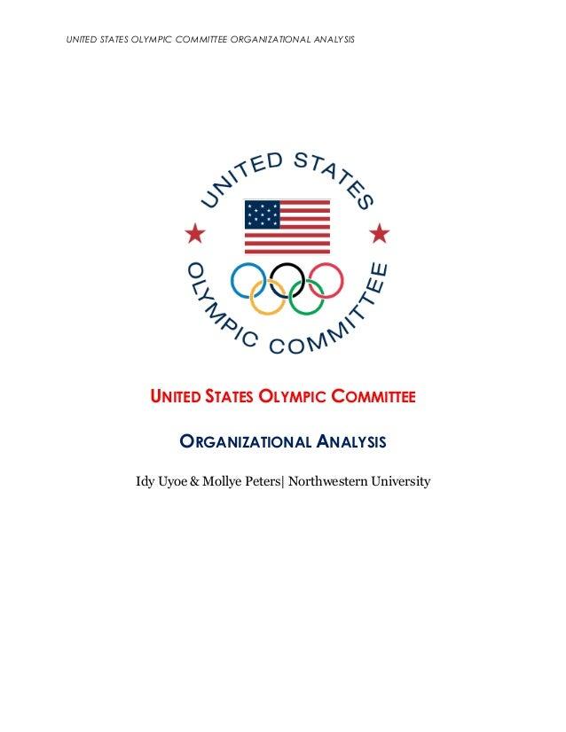 UNITED STATES OLYMPIC COMMITTEE ORGANIZATIONAL ANALYSIS UNITED STATES OLYMPIC COMMITTEE ORGANIZATIONAL ANALYSIS Idy Uyoe &...