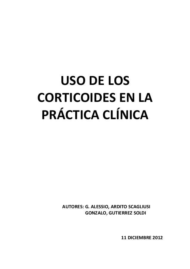 USO DE LOSCORTICOIDES EN LA PRÁCTICA CLÍNICA   AUTORES: G. ALESSIO, ARDITO SCAGLIUSI            GONZALO, GUTIERREZ SOLDI  ...