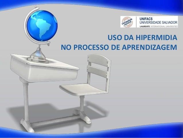 USO DA HIPERMIDIANO PROCESSO DE APRENDIZAGEM