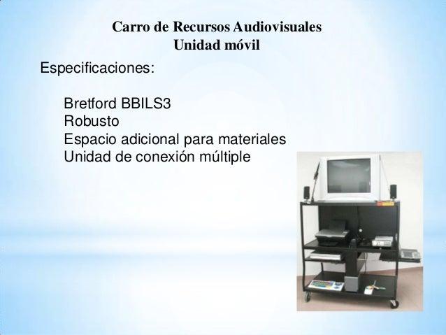 Carro de Recursos Audiovisuales Unidad móvil Especificaciones: Bretford BBILS3 Robusto Espacio adicional para materiales U...