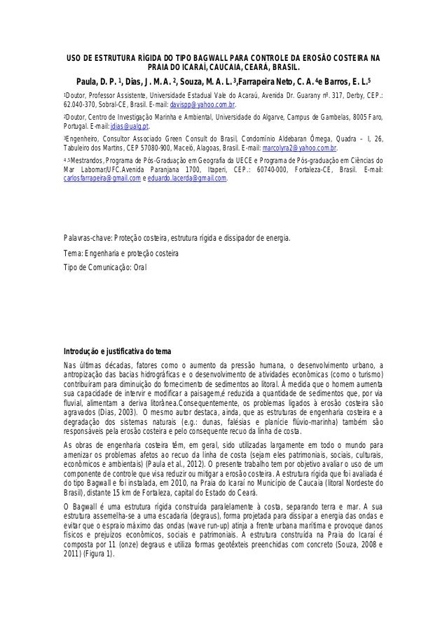 USO DE ESTRUTURA RÍGIDA DO TIPO BAGWALL PARA CONTROLE DA EROSÃO COSTEIRA NAPRAIA DO ICARAÍ, CAUCAIA, CEARÁ, BRASIL.Paula, ...