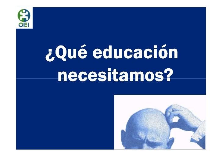 ¿Qué educación necesitamos?