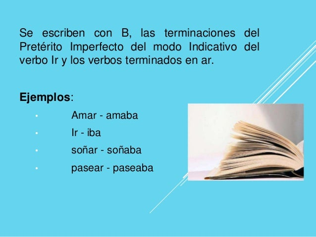 Resultado de imagen de se escriben con b indicativo