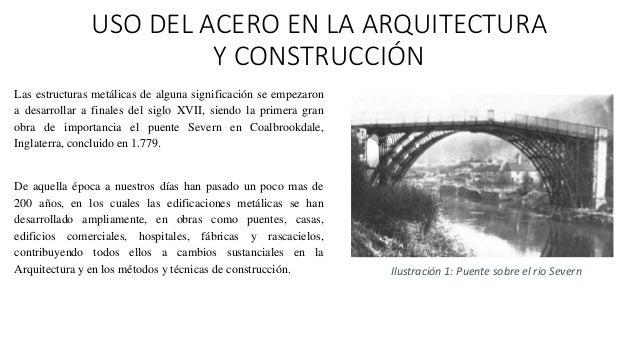 Uso del acero en la arquitectura y construcci n for Paginas de construccion y arquitectura