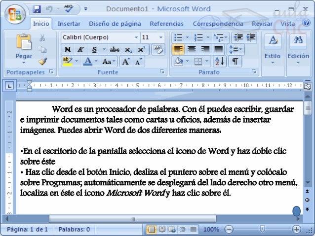 Insertar imágenes Corrección de ortografía Copiar, pegar, mover Insertar tablas Formato de un documento Configuración de l...