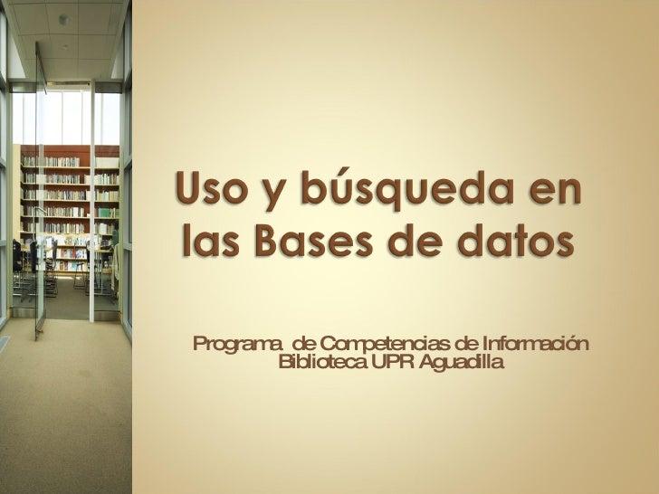 Programa  de Competencias de Información Biblioteca UPR Aguadilla