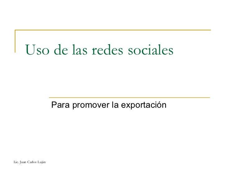 Uso de las redes sociales Para promover la exportación