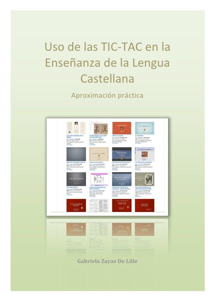 UsodelasTIC‐TACenla     EnseñanzadelaLengua           Castellana          Aproximaciónpráctica               ...